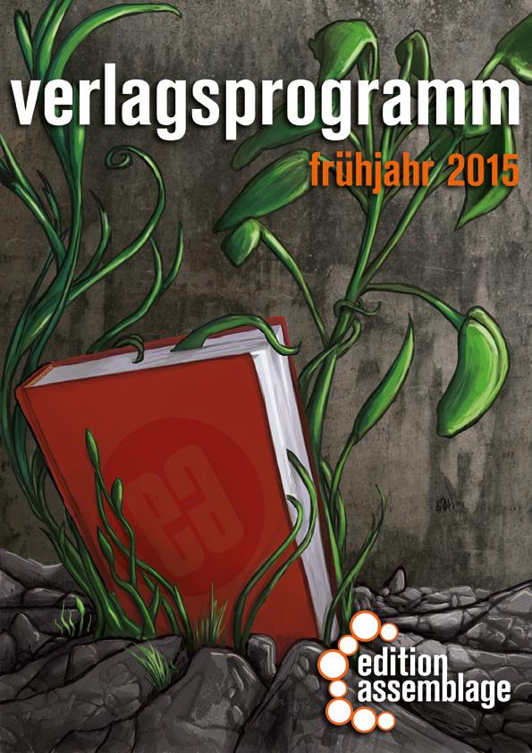 Vorschau Frühjahr 2015 - edition assemblage